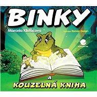 Binky a kouzelná kniha / Binky and the Book of Spells - Elektronická kniha