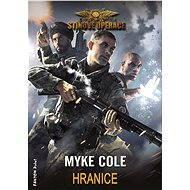 Hranice - Myke Cole