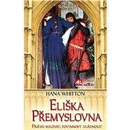 Eliška Přemyslovna - Elektronická kniha