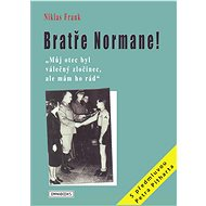 Bratře Normane! - Niklas Frank