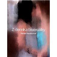Z denníka bisexuálky - Elektronická kniha