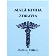 Malá kniha zdravia - Elektronická kniha