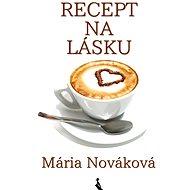 Recept na lásku - Elektronická kniha
