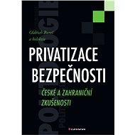 Privatizace bezpečnosti - Elektronická kniha
