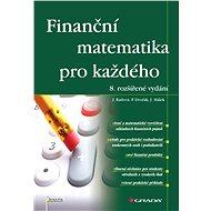 Finanční matematika pro každého - Elektronická kniha