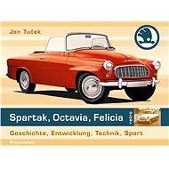 Spartak, Octavia, Felicia (německé vydání) - Elektronická kniha