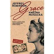 Grace, kněžna Monacká - Jeffrey Robinson