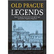 Old Prague Legends - Magdalena Wagnerová