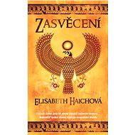 Zasvěcení - Elizabeth Haichová