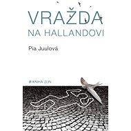Vražda na Hallandovi - Elektronická kniha