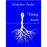 Věčný život - Elektronická kniha