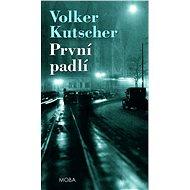 První padlí - Volker Kutscher, 640 stran