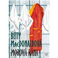 Morová rána - Betty MacDonaldová