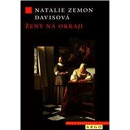 Ženy na okraji - Natalie Zemon Davis