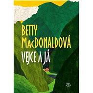 Vejce a já - Betty MacDonaldová, 260 stran