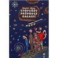 Stopařův průvodce Galaxií 4. - Sbohem, a dík za ryby - Elektronická kniha