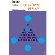 Hra se skleněnými perlami - Elektronická kniha