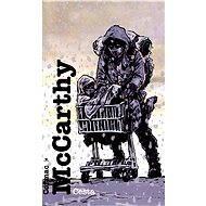 Cesta - Cormac McCarthy, 189 stran