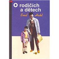 O rodičích a dětech - Elektronická kniha