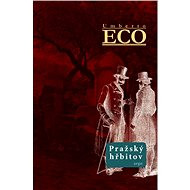 Pražský hřbitov - Umberto Eco, 451 stran