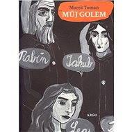 Můj Golem - Marek Toman, 223 stran