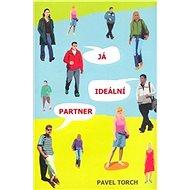 Já, ideální partner - Elektronická kniha