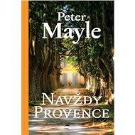 Navždy Provence - Elektronická kniha