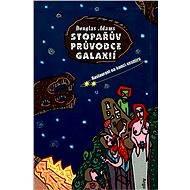 Stopařův průvodce Galaxií 2. - Restaurant na konci vesmíru - Elektronická kniha