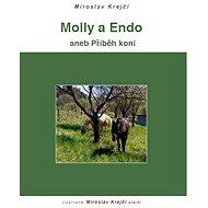 Molly a Endo - Miroslav Krejčí