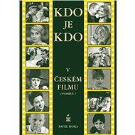 Kdo je kdo v českém filmu - Elektronická kniha