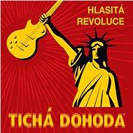 Tichá dohoda: Hlasitá revoluce - CD - Hudební CD