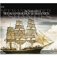 Various: Die schönsten Seemannslieder & Shanti - The Album - CD - Hudební CD
