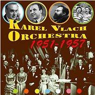 Orchestr Karla Vlacha: Karel Vlach Orchestra 1951-1957 (14x CD) - CD - Hudební CD