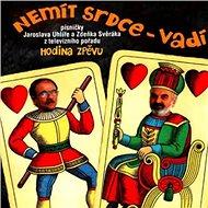 Svěrák Zdeněk & Uhlíř Jaroslav: Hodina zpěvu: Nemít srdce vadí (2001) - CD - Hudební CD