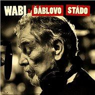 Daněk Wabi: Wabi a Ďáblovo stádo - LP - LP vinyl