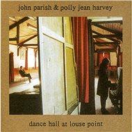 Parish John & PJ Harvey: Dance Hall at Louse Point - LP