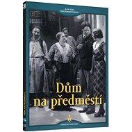 Dům na předměstí - DVD - Film na DVD