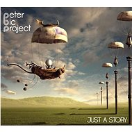 PETER BIC PROJECT: JUST A STORY / DIGIPACK - CD - Music CD