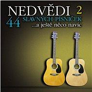 Hudební CD Nedvědi Honza a František: 44 slavných písniček II. ...a ještě něco navíc (2x CD) - CD - Hudební CD
