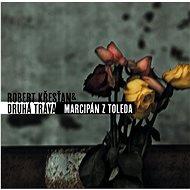 Druhá tráva a R.Křesťan: Marcipán z Toleda - CD - Hudební CD