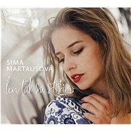 Martausova Sima: Len tak sa stíšim - CD - Hudební CD