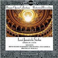 Brno Radio Symphony Orchestra: Leoš Janáček - Sarka (Prague Opera Collection) - CD - Music CD