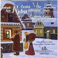 Kühnův Dětský Sbor, Pražský Komorní Sbor: Jakub Jan Ryba - Česká mše vánoční - CD - Hudební CD