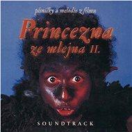 Soundtrack: Princezna ze mlejna II. - CD - Hudební CD