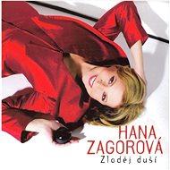 Zagorová Hana: Zloděj duší - CD - Hudební CD