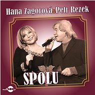 Rezek Petr, Zagorová Hana: Spolu - CD - Hudební CD