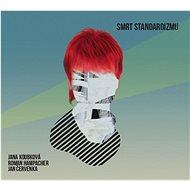 Koubková Jana: Death of Standardism - CD - Music CD