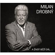 Drobný Milan: A život běží dál... - CD - Hudební CD