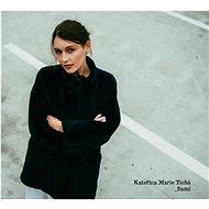 Kateřina Marie Tichá: Sami - CD - Hudební CD