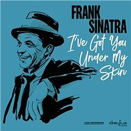 Sinatra Frank: I've Got You Under My Skin - LP - LP vinyl